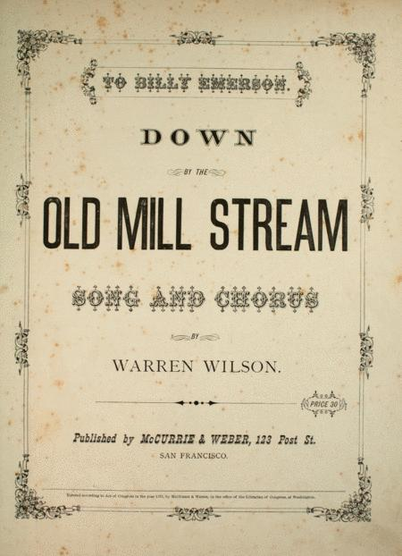 Down By the Old Mill Stream. Song and Chorus