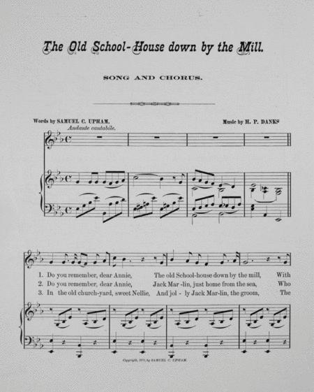 Preview The Old School-House Down By The Mill  Song And Chorus By