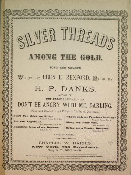 Silver Threads Among the Gold. Song and Chorus