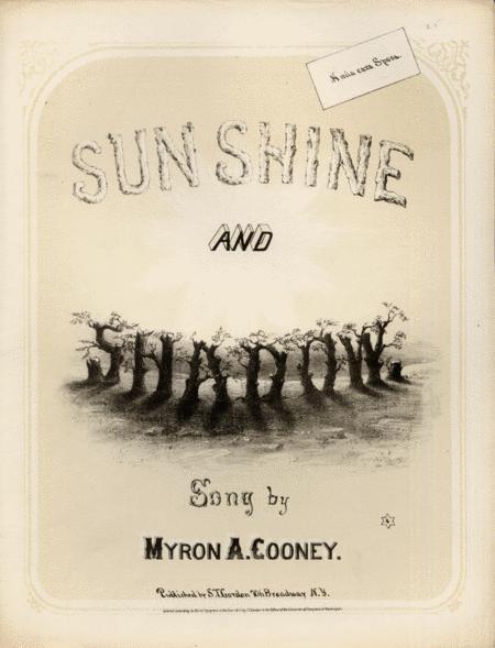 Sun Shine and Shadow