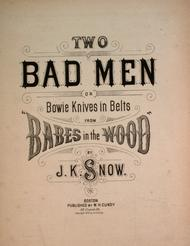 Two Bad Men, or, Bowie Knives in Belts