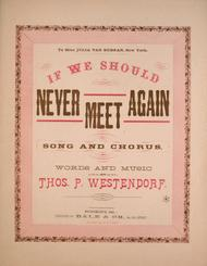 If We Should Never Meet Again. Song and Chorus