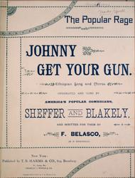The Popular Rage. Johnny Get Your Gun. Ethiopian Song and Chorus