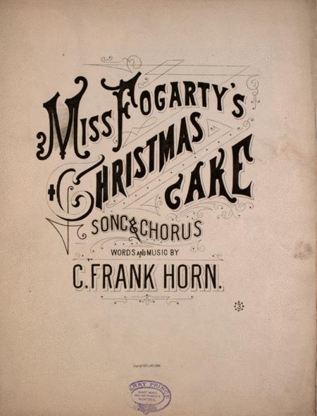 Miss Fogarty's Christmas Cake. Song & Chorus
