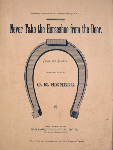 Never Take the Horseshoe from the Door. Song and Chorus