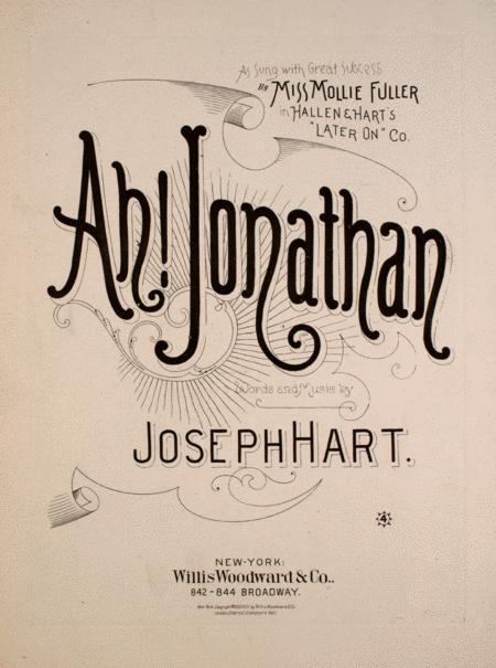 Ah! Jonathan