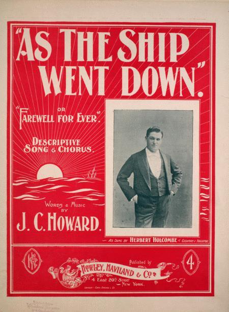 As the Ship Went Down. Descriptive Song and Chorus