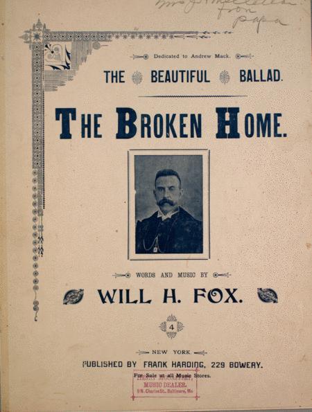The Beautiful Ballad. The Broken Home