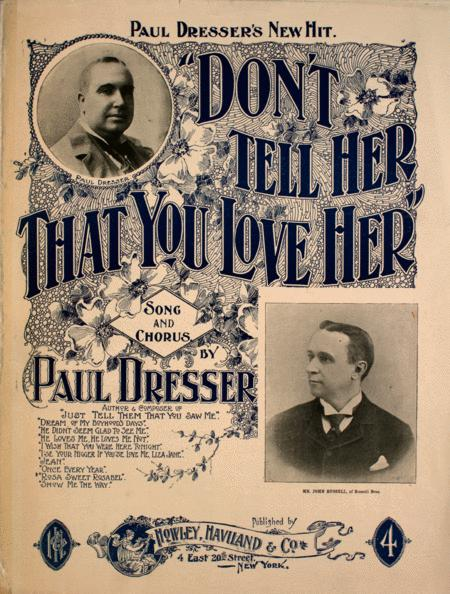 Don't Tell Her That You Love Her. Song and Chorus