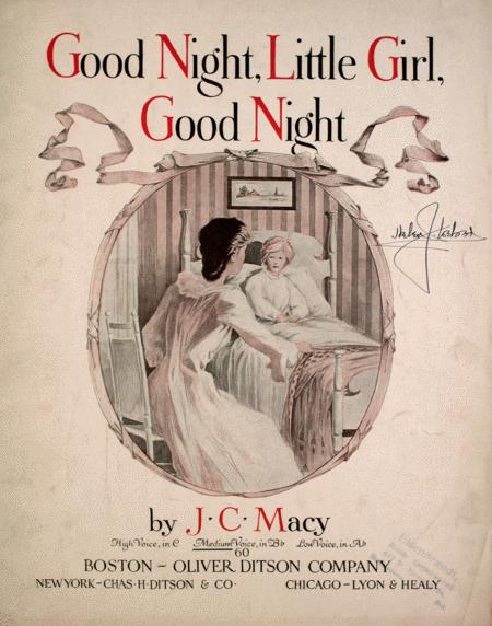 Good Night, Little Girl, Good Night