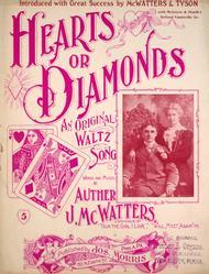Hearts or Diamonds. An Original Waltz Song
