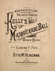 Kelly's Masquerade Ball. Comic Song