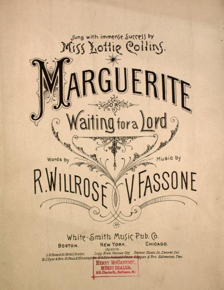 Marguerite. Waiting for a Lord
