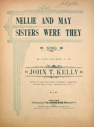 Nellie and May Sisters Were They. Song