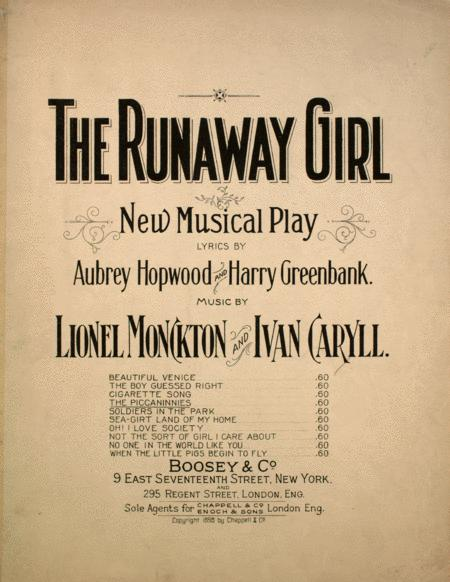 The Runaway Girl. New Musical Play. The Piccaninnies