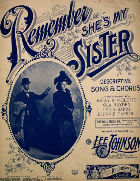 Remember She's My Sister. Descriptive Song & Chorus