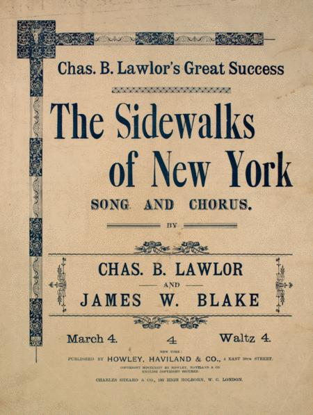 The Sidewalks of New York. Song and Chorus