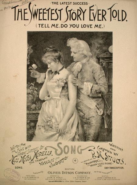The Sweetest Story Ever Told (Tell Me, Do You Love Me). Song