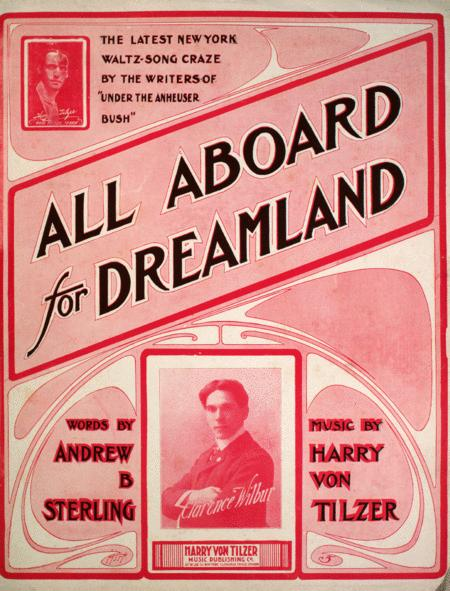All Aboard for Dreamland