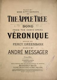 The Apple Tree. Song From the Comic Opera Veronique