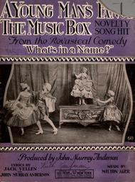 A Young Man's Fancy. The Music Box. Novelty Song