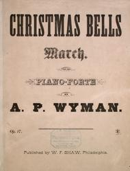Christmas Bells. March for the Piano Forte