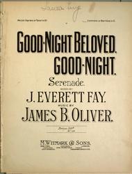 Good-Night Beloved, Good-Night. Serenade