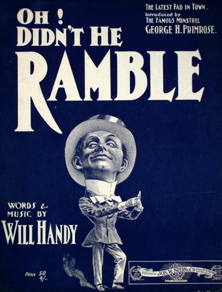 Oh! Didn't He Ramble