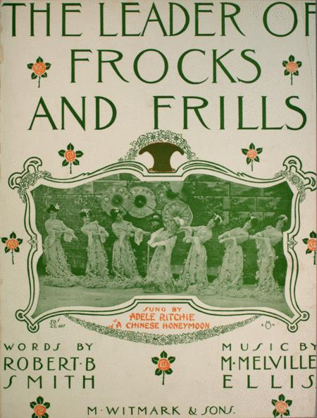 The Leader of Frocks and Frills. March Song