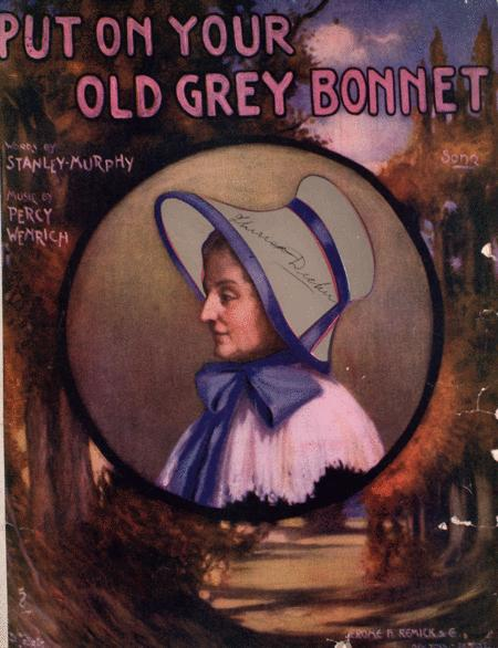 Put on Your Old Grey Bonnet