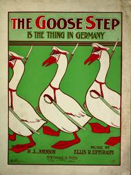 The Goose Step (is the Thing in Germany)