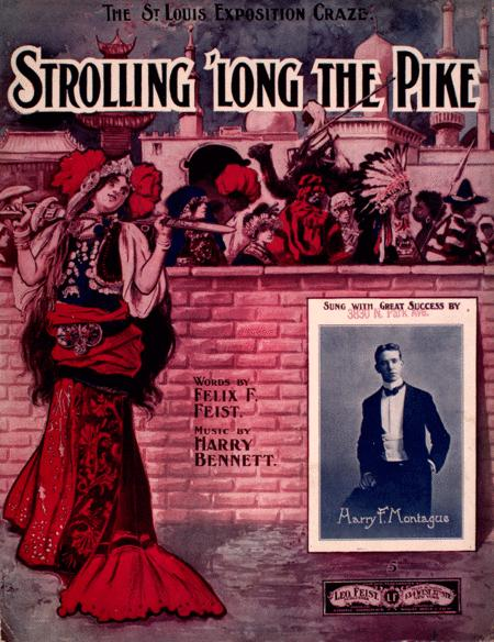 Strolling 'Long the Pike. The St. Louis Exposition Craze