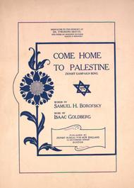 Come Home to Palestine. Zionist Campaign Song