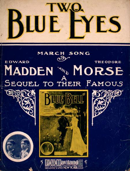 Two Blue Eyes. March Song