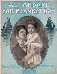 All Aboard For Blanket Bay. A Beautiful Ballad of Babyland