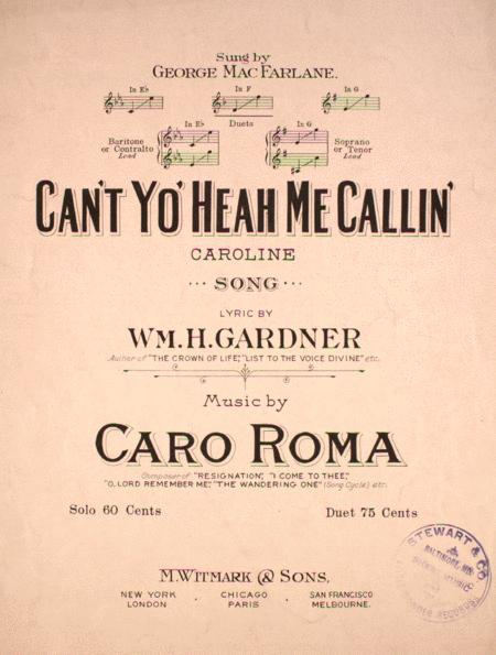 Can't Yo' Heah Me Callin' Caroline. Song