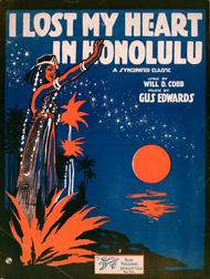 I Lost My Heart in Honolulu. A Syncopated Classic