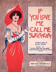 If You Love Me Call Me Sweetheart