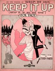 Keep It Up (Keep It Up All the Time). Fox Trot