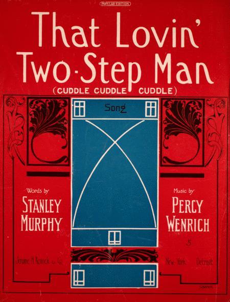 That Lovin' Two-Step Man (Cuddle, Cuddle, Cuddle)