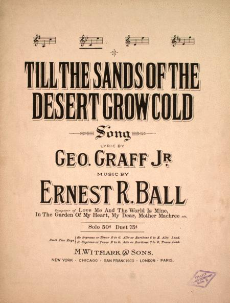 Till the Sands of the Desert Grow Cold. Song