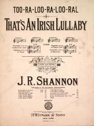 Too-Ra-Loo-Ra-Loo-Ral. That's An Irish Lullaby