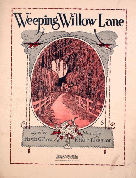 Weeping Willow Lane