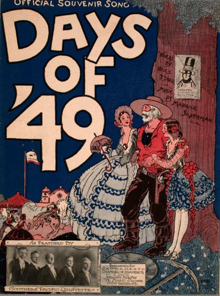 Official Souvenir Song. Days of '49