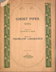 Ghost Pipes. Song