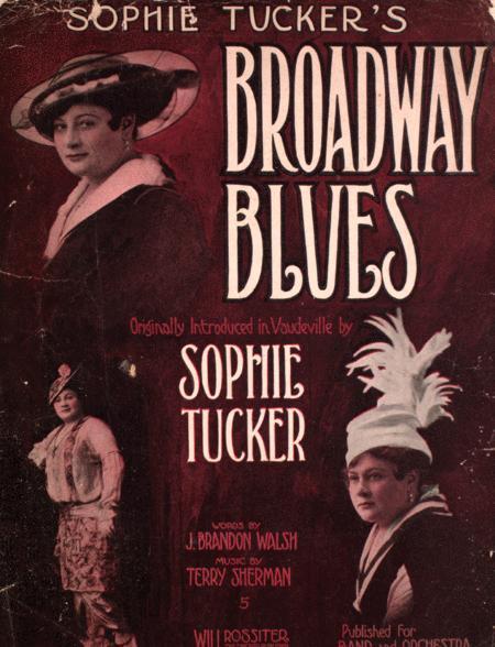 Sophie Tucker's Broadway Blues