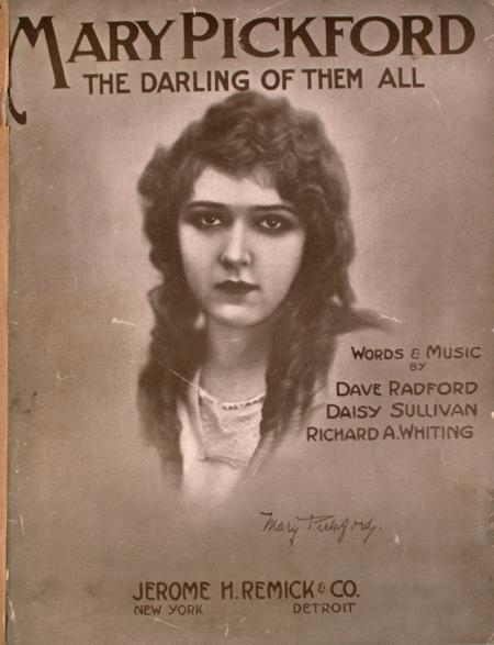 Mary Pickford (The Darling of Them All)