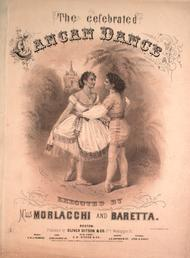 The Celebrated Cancan Dances