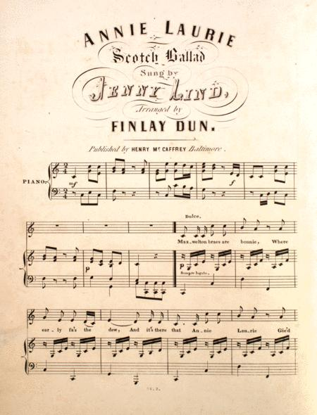 Annie Laurie. Scotch Ballad