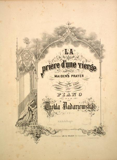 La Priere d'une Vierge. The Maiden's Prayer. Morceau de Salon pour Piano